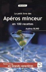 Le petit livre des apéros minceur en 100 recettes [EDITION EN GROS CARACTERES